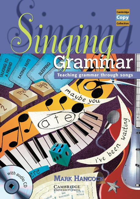 Singing Grammar Book and Audio CD : 9781107631908