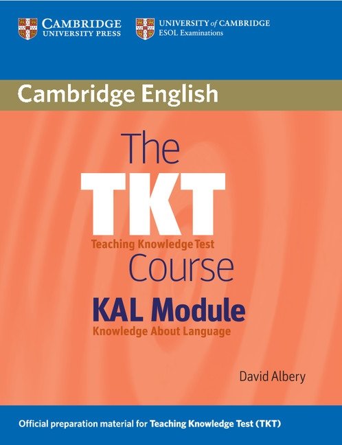 The TKT Course KAL Module : 9780521154369