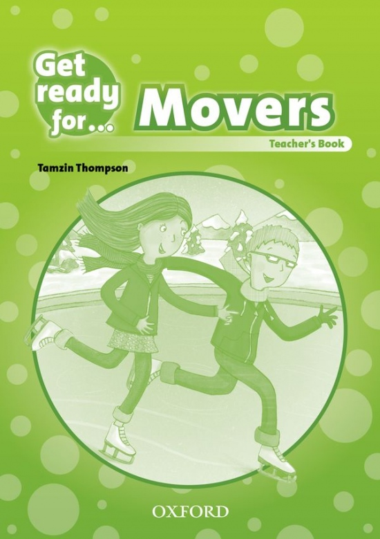 Get Ready for Movers: Teacher´s Book : 9780194000161