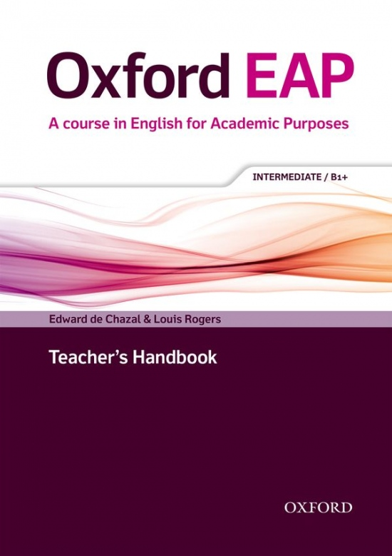 Oxford EAP (English for Academic Purposes) B1+ Teacher´s Book with DVD-ROM