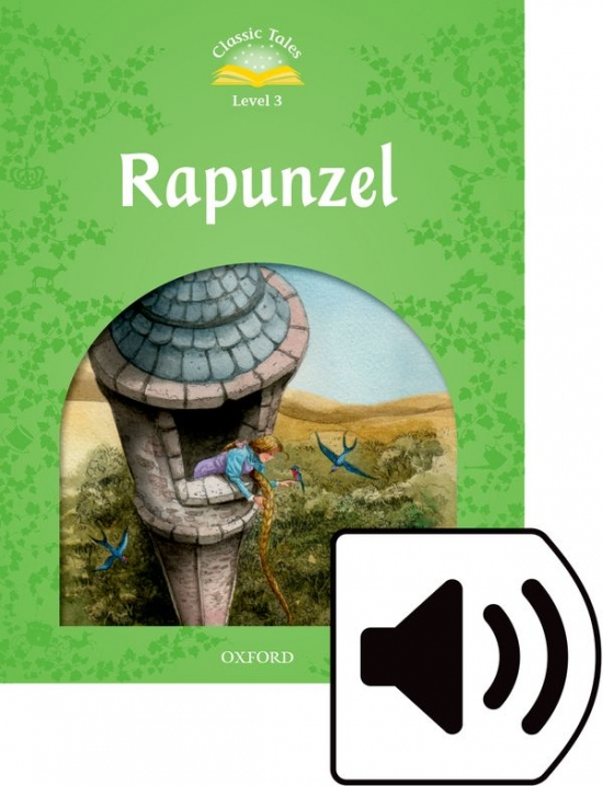 Classic Tales Second Edition Level 3 Rapunzel  + audio Mp3