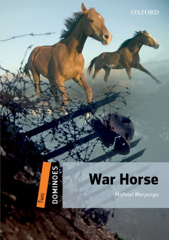 Dominoes 2 (New Edition) War Horse : 9780194249829