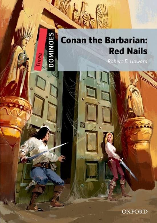 Dominoes 3 (New Edition) Conan the Barbarian: Red Nails : 9780194249843
