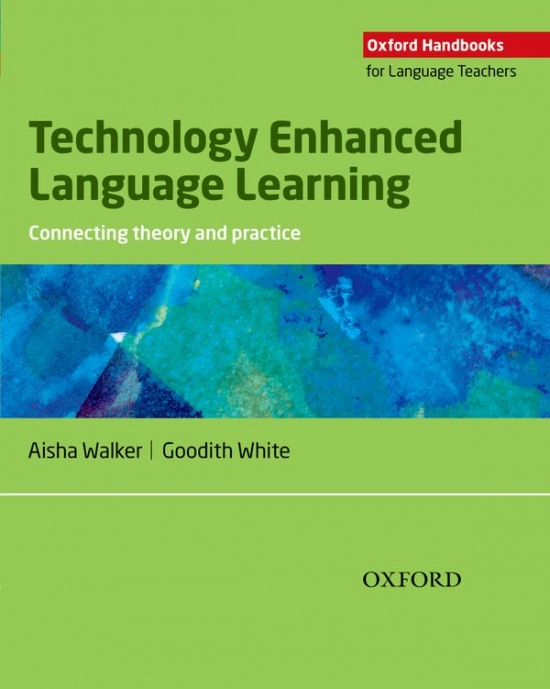 OHLT Technology Enhanced Language Learning Connecting Theory and Practice : 9780194423687