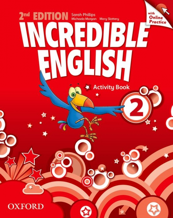 Incredible English 2 (New Edition) Activity Book with Online Practice : 9780194442862