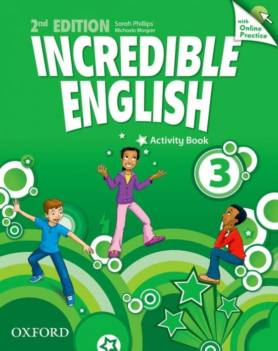 Incredible English 3 (New Edition) Activity Book with Online Practice : 9780194442879