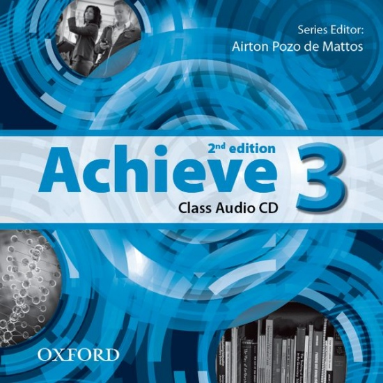 Achieve 3 (2nd Edition) Class CD (3) : 9780194556347
