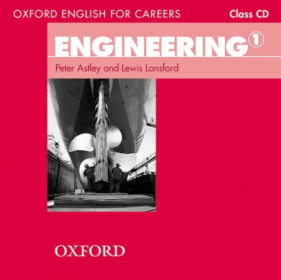 Oxford English for Careers Engineering 1 Class Audio CD : 9780194579568
