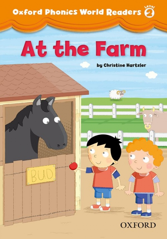 Oxford Phonics World 2 Reader: At the Farm
