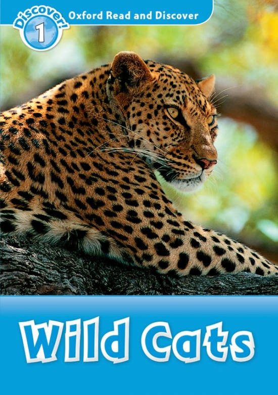 Oxford Read and Discover 1 Wild Cats : 9780194646352