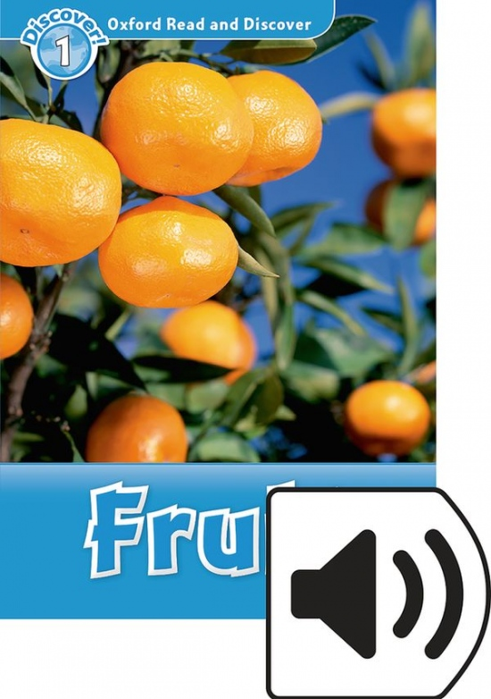 Oxford Read and Discover 1 Fruit with Mp3 Pack