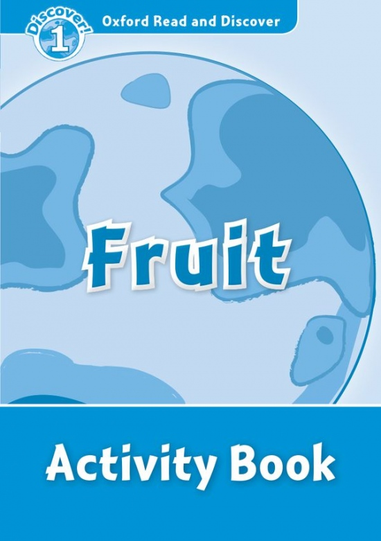 Oxford Read and Discover 1 Fruit Activity Book : 9780194646536