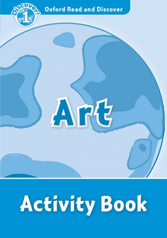 Oxford Read and Discover 1 Art Activity Book : 9780194646550