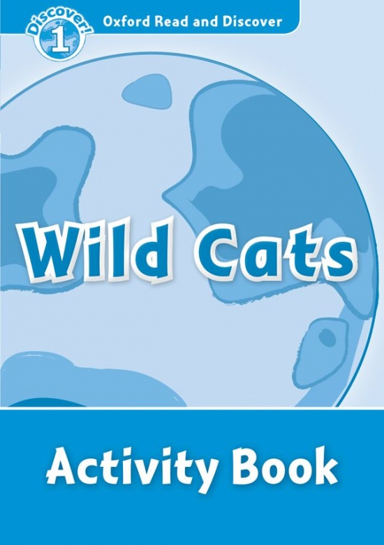 Oxford Read and Discover 1 Wild Cats Activity Book