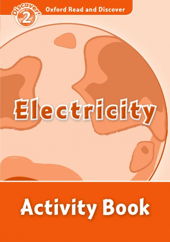 Oxford Read and Discover 2 Electricity Activity Book