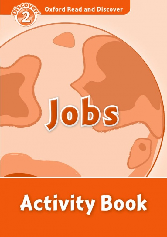 Oxford Read and Discover 2 Jobs Activity Book : 9780194646765