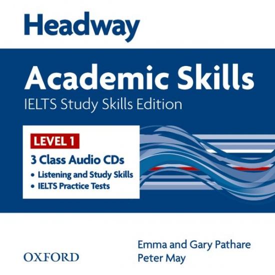 Headway Academic Skills 1 and IELTS Study Skills Class Audio CDs (3)