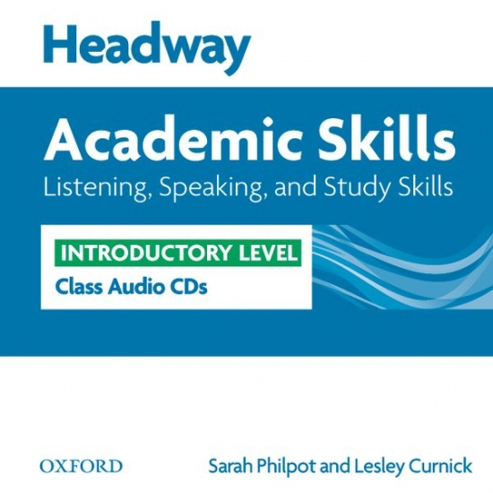 Headway Academic Skills Introductory Listening, Speaking and Study Skills Class Audio CDs (2)