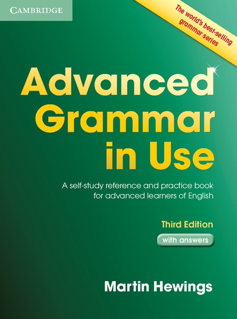 Advanced Grammar in Use (3rd Edition) with Answers : 9781107697386
