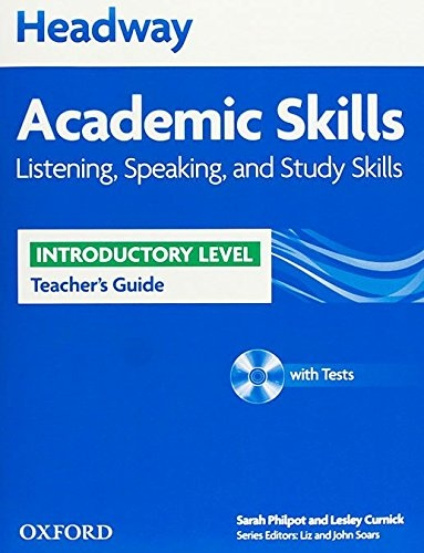Headway Academic Skills Introductory Listening, Speaking and Study Skills Teacher´s Guide with Tests CD-ROM