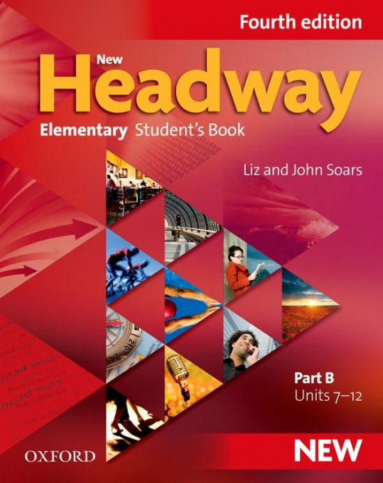 New Headway Elementary (4th Edition) Student´s Book B : 9780194769006