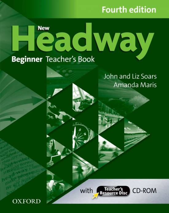 New Headway Beginner (4th Edition) Teacher´s Book and Teacher´s Resource Disc Pack : 9780194771115
