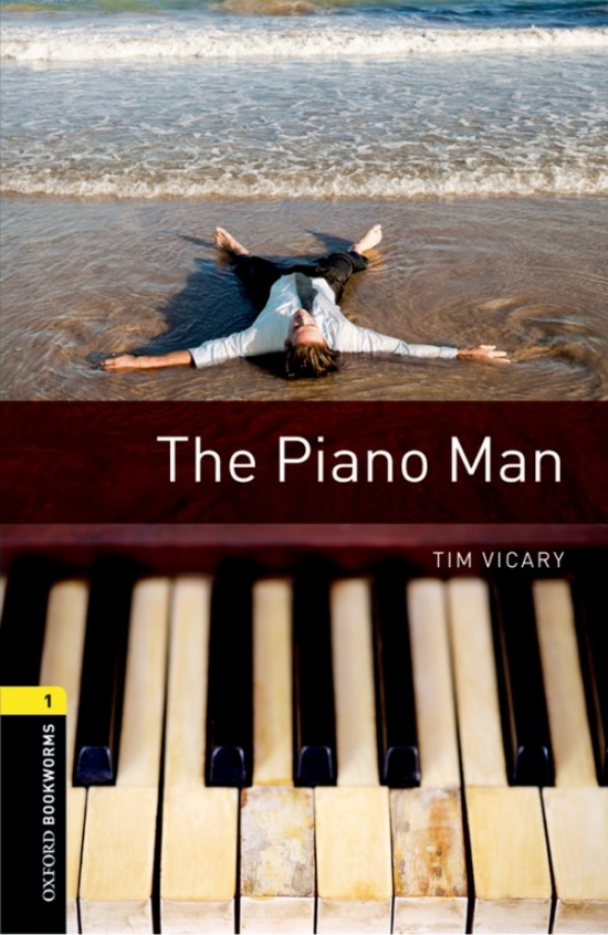 New Oxford Bookworms Library 1 The Piano Man with Audio Mp3 : 9780194637497