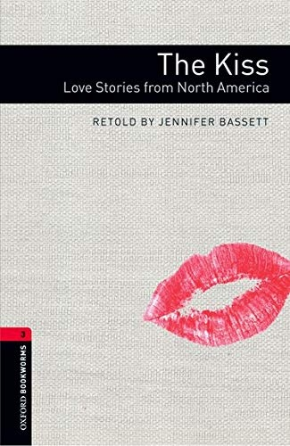 New Oxford Bookworms Library 3 The Kiss - Love Stories from North America with Audio MP3