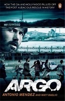 Argo: How the CIA and Hollywood Pulled Off the Most Audacious Rescue in History : 9780241964590
