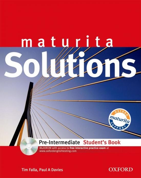 MATURITA SOLUTIONS Pre-Intermediate STUDENT´S BOOK + CD-ROM PACK CZ