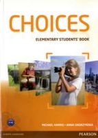 Choices Elementary Student´s Book with ActiveBook CD-ROM : 9781408242025