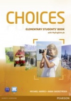 Choices Elementary Student´s Book with MyLab Internet Access Code