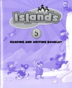 Islands 5 Reading and Writing Booklet