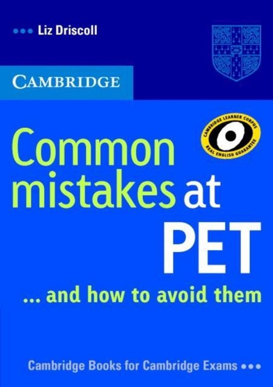 Common Mistakes at PET ... and how to avoid them