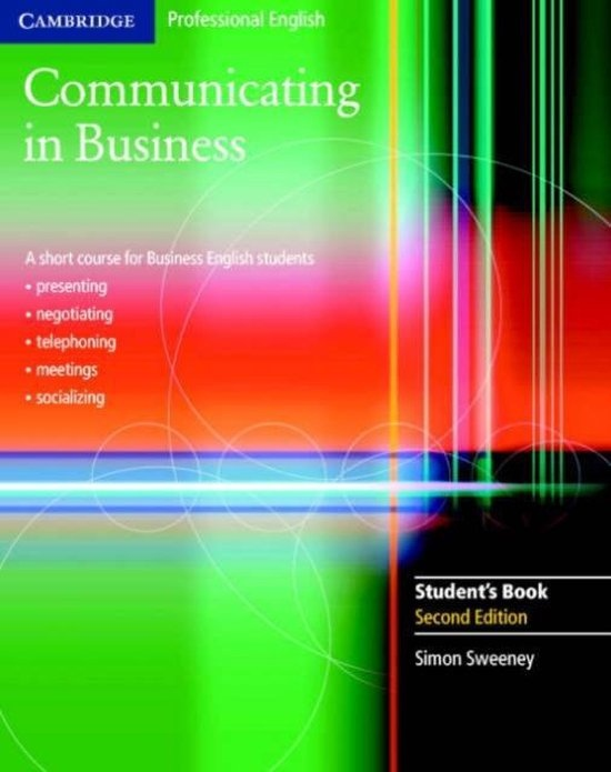 Communicating in Business 2nd Edition Students Book : 9780521549127
