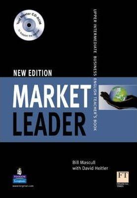 MARKET LEADER Upper-intermediate new edition Teacher´s Book with Test Master CD-ROM : 9781405843461