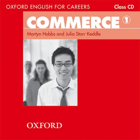 OXFORD ENGLISH FOR CAREERS COMMERCE 1 CLASS CD : 9780194569828