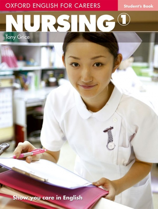 OXFORD ENGLISH FOR CAREERS NURSING 1 STUDENT´S BOOK