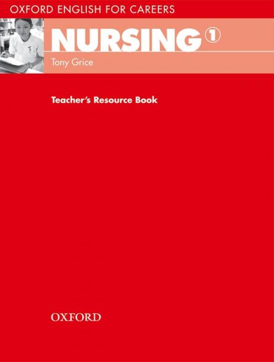 OXFORD ENGLISH FOR CAREERS NURSING 1 TEACHER´S RESOURCE BOOK