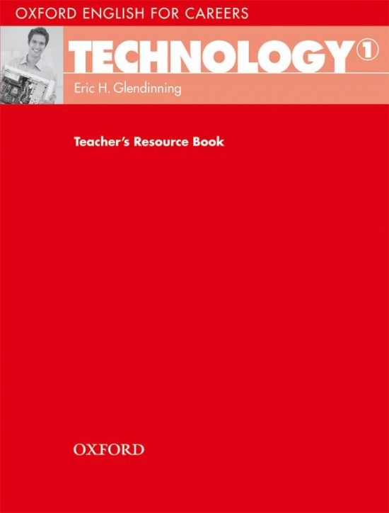 OXFORD ENGLISH FOR CAREERS TECHNOLOGY 1 TEACHER´S RESOURCE BOOK
