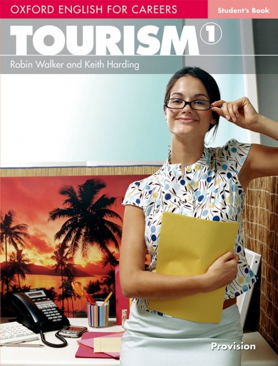OXFORD ENGLISH FOR CAREERS TOURISM 1 STUDENT´S BOOK : 9780194551007
