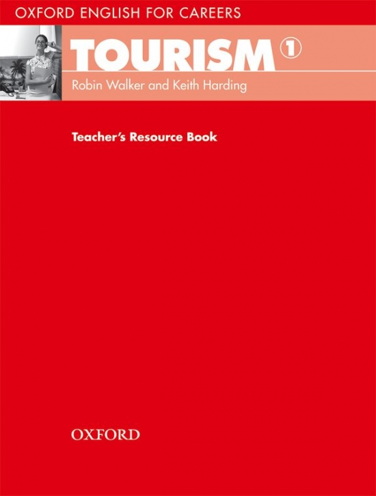 OXFORD ENGLISH FOR CAREERS TOURISM 1 TEACHER´S RESOURCE BOOK