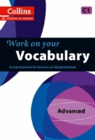 Collins Work on your Vocabulary C1 Advanced