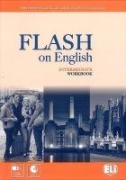 FLASH ON ENGLISH INTERMEDIATE WORKBOOK with AUDIO CD : 9788853615473