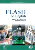 FLASH ON ENGLISH UPPER INTERMEDIATE STUDENT´S BOOK