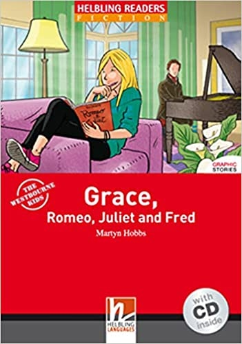 HELBLING READERS Red Series Level 2 GRACE, ROMEO, JULIET AND FRED + AUDIO CD PACK : 9783852725741