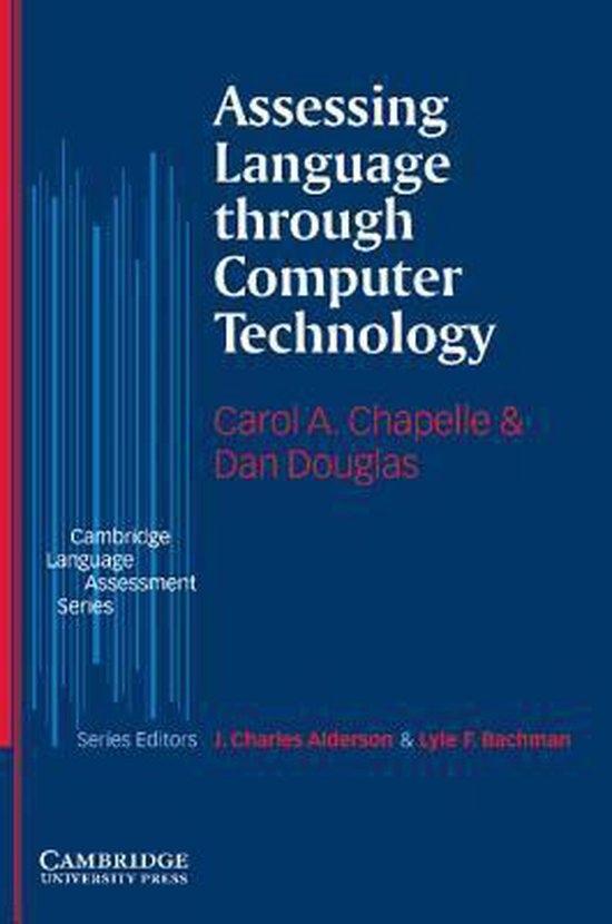 Assessing Language Through Computer Technology Paperback : 9780521549493
