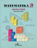 Matematika 9 – sbírka úloh (Pracovní sešit)