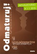 Odmaturuj! ze společenských věd - nové vydání k 1.1.2015