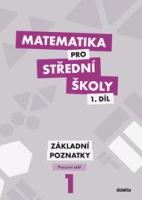 Matematika pro střední školy 1. díl - Pracovní sešit